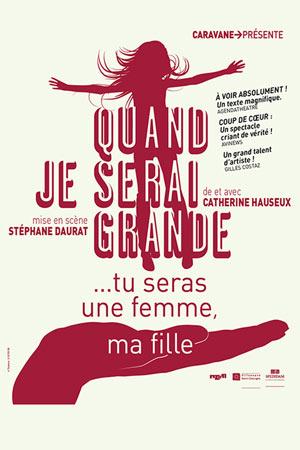 QUAND JE SERAI GRANDE... Théâtre Essaion de Paris pièce de théâtre contemporain