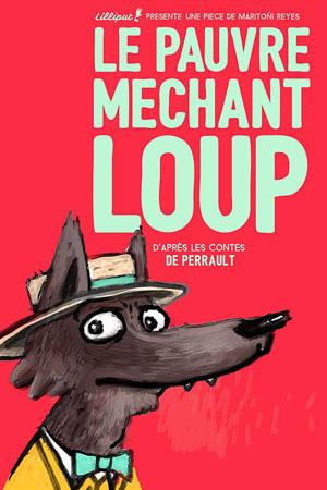 LE PAUVRE MECHANT LOUP Théâtre Essaion de Paris spectacle pour enfant