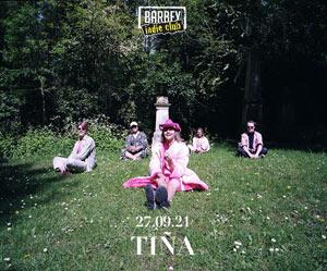 Plus d'infos sur l'évènement BARBEY INDIE CLUB: TINA + INVITE