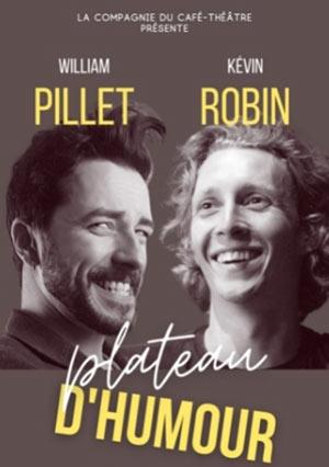 Plus d'infos sur l'évènement KEVIN ROBIN & WILLIAM PILET