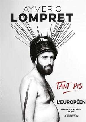AYMERIC LOMPRET L'ART DU one man/woman show