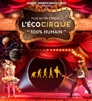 Plus d'infos sur l'évènement L'ECOCIRQUE 100% HUMAIN