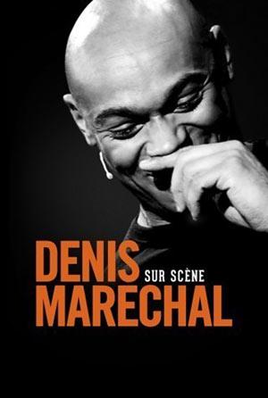 DENIS MARECHAL Spotlight one man/woman show