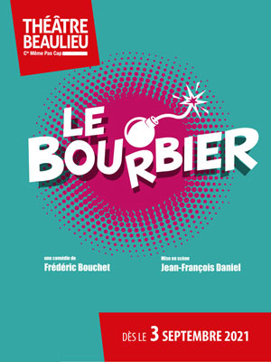 LE BOURBIER THEATRE BEAULIEU comédie, pièce de théâtre d'humour