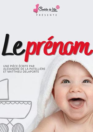 LE PRENOM THEATRE COMEDIE DE LILLE comédie, pièce de théâtre d'humour