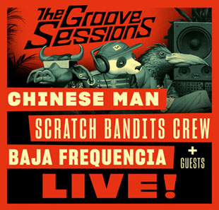 Rap/Hip-hop/Slam THE GROOVE SESSIONS LIVE CHINESE MAN + GUESTS STRASBOURG