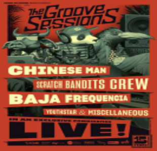 Rap/Hip-hop/Slam THE GROOVE SESSIONS LIVE CHINESE MAN - SCRATCH BANDITS CREW RENNES