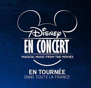 Ciné-concert DISNEY EN CONCERT - Magical Music From the Movies