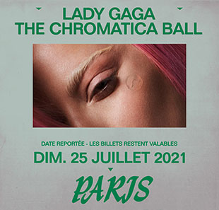 Variété internationale LADY GAGA THE CHROMATICA BALL ST DENIS