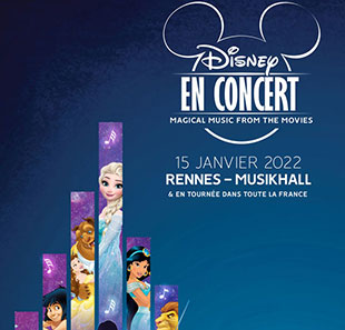 Film DISNEY EN CONCERT MAGICAL MUSIC FROM THE MOVIES RENNES