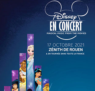 Film DISNEY EN CONCERT MAGICAL MUSIC FROM THE MOVIES LE GRAND QUEVILLY
