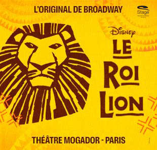 Grand spectacle LE ROI LION PARIS