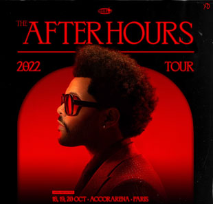 Variété internationale THE WEEKND THE AFTER HOURS TOUR FLOIRAC