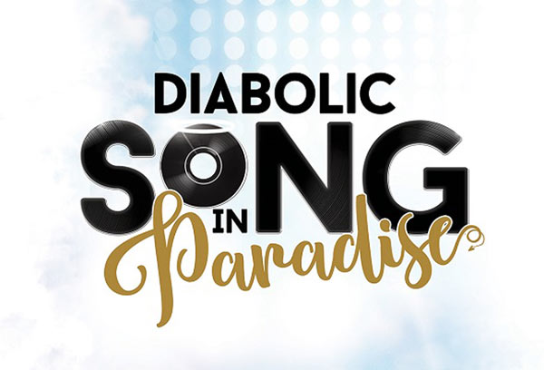 DIABOLIC SONG IN PARADISE