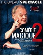 COMÉDIE MAGIQUE 2