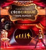 L'ECOCIRQUE 100% HUMAIN