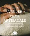 PIZZA ARTISANALE - MARSEILLE